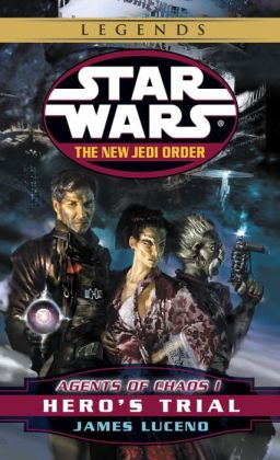 Star Wars The New Jedi Order #4: Agents of Chaos I: Hero's Trial