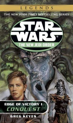 Star Wars The New Jedi Order #7: Edge of Victory I: Conquest