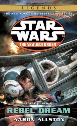 Star Wars The New Jedi Order #11: Enemy Lines I: Rebel Dream