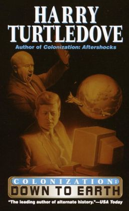 Colonization: Down to Earth (Colonization Series #2)