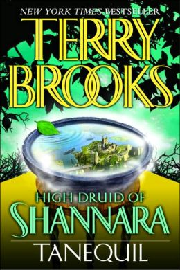 Tanequil (High Druid of Shannara Series #2)