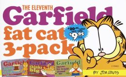 Eleventh Garfield Fat Cat 3- Pack: Garfield Hams It Up; Garfield Thinks Big; Garfield Throws His Weight Around