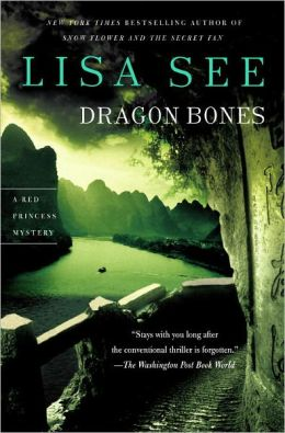 Dragon Bones (Liu Hulan Series #3)