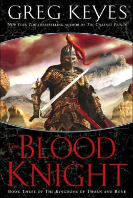 Blood Knight (Kingdoms of Thorn and Bone Series #3)