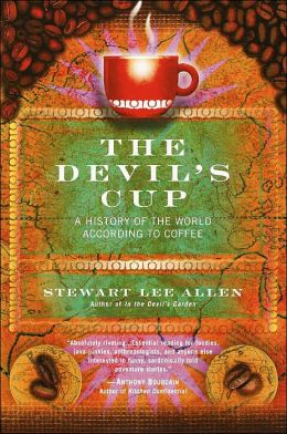 Devil's Cup: A History of the World According to Coffee