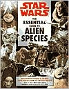 Star Wars The Essential Guide to Alien Species