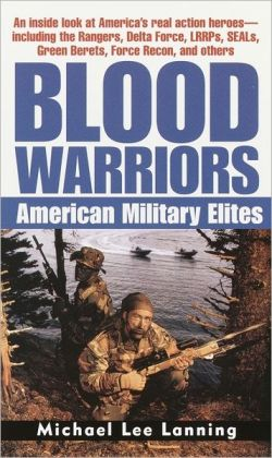 Blood Warriors: American Military Elites