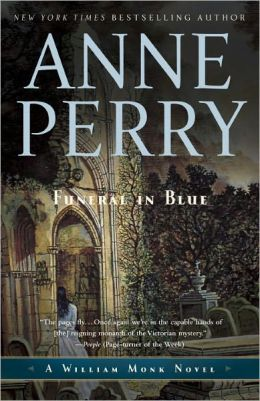 A Funeral in Blue (William Monk Series #12)