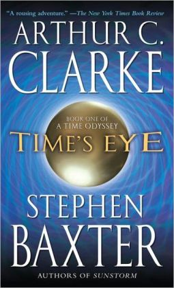 Time's Eye (Time Odyssey Series #1)