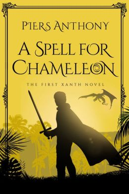 A Spell for Chameleon (Magic of Xanth #1)