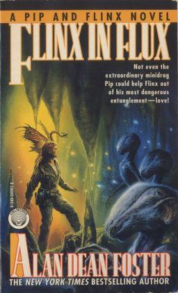 Flinx in Flux (Pip and Flinx Adventure Series #5)