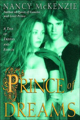 Prince of Dreams: A Tale of Tristan and Essyllte