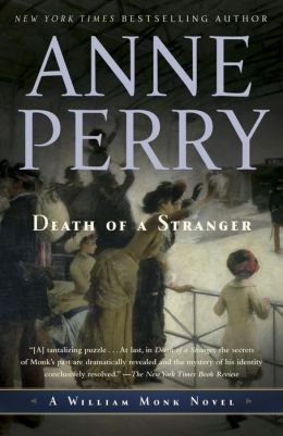 Death of a Stranger (William Monk Series #13)
