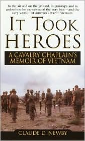 It Took Heroes: A Cavalry Chaplain's Memoir of Vietnam