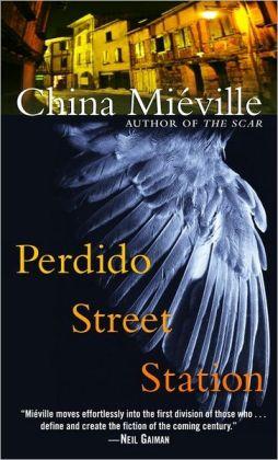 Perdido Street Station (New Crobuzon Series #1)