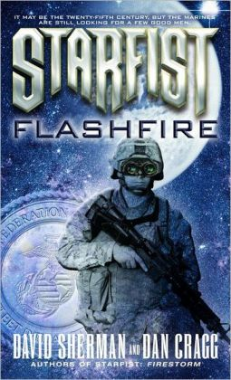 Flashfire (Starfist Series #11)