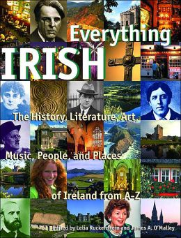 Everything Irish: History Literature Art from A-Z