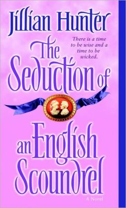 The Seduction of an English Scoundrel (Boscastle Family Series #1)