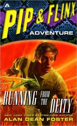 Running from the Deity (Pip and Flinx Adventure Series #10)