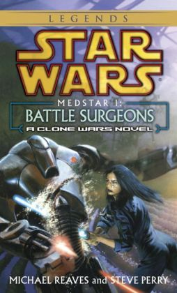 Star Wars MedStar #1: Battle Surgeons