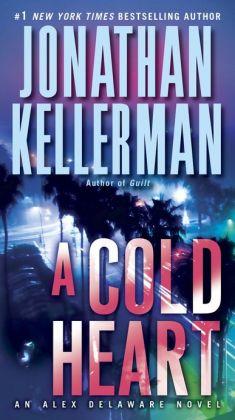A Cold Heart (Alex Delaware Series #17)
