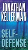 Book Cover Image. Title: Self-Defense (Alex Delaware Series #9), Author: Jonathan Kellerman
