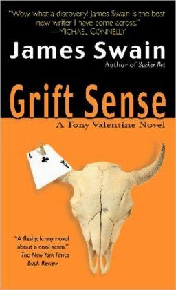 Grift Sense (Tony Valentine Series #1)