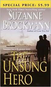 The Unsung Hero (Troubleshooters Series #1)