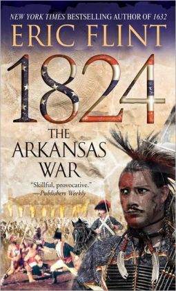1824: The Arkansas War (Trail of Glory Series #2)