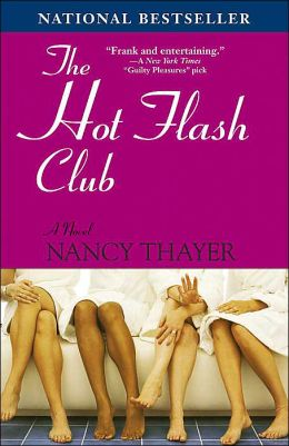 The Hot Flash Club (Hot Flash Club Series #1)