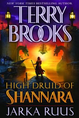 Jarka Ruus (High Druid of Shannara Series #1)
