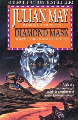 Diamond Mask (Galactic Milieu Series #2)