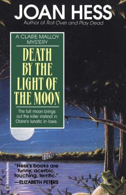 Death by the Light of the Moon (Claire Malloy Series #7)