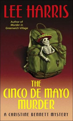 The Cinco de Mayo Murder: A Christine Bennett Mystery