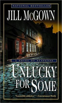 Unlucky for Some: A Novel of Suspense