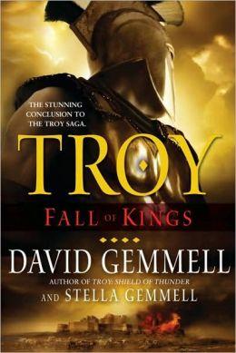 Fall of Kings (Troy Series #3)