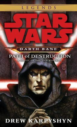 Star Wars Darth Bane #1: Path of Destruction
