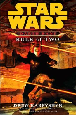 Star Wars Darth Bane #2: Rule of Two
