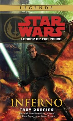 Star Wars Legacy of the Force #6: Inferno