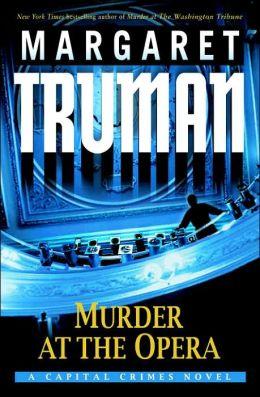 Murder at the Opera (Capital Crimes Series #22)