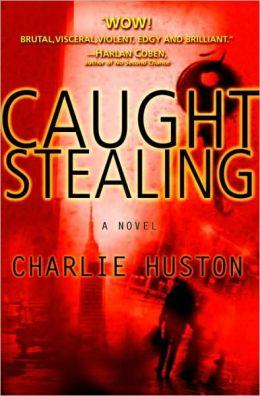 Caught Stealing (Hank Thompson Series #1)