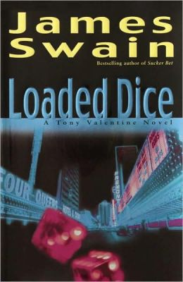 Loaded Dice (Tony Valentine Series #4)