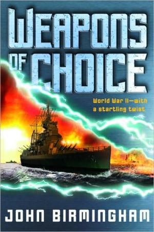 Weapons of Choice (Axis of Time Trilogy #1)