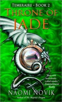 Throne of Jade (Temeraire Series #2)