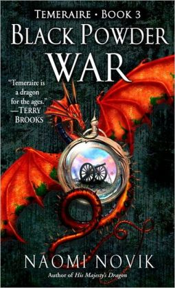 Black Powder War (Temeraire Series #3)
