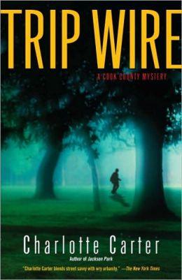 Trip Wire
