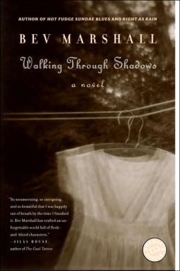 Walking Through Shadows: A Novel