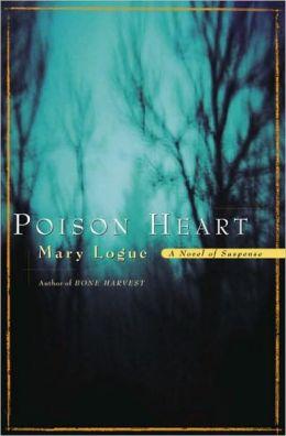 Poison Heart: A Novel of Suspense
