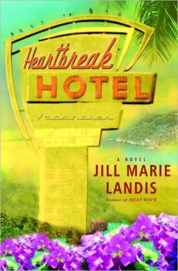 Heartbreak Hotel (Twilight Cove Trilogy Series #3)