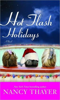 Hot Flash Holidays (Hot Flash Club Series #3)